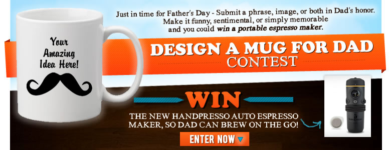 2013 Design a Mug For Dad Contest