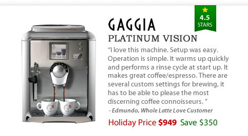 Gaggia Platinum Vision - $949 - Save $350