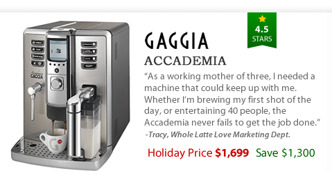 Gaggia Accademia - $1,699 - Save $1,300