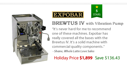 Expobar Brewtus IV with Vibration Pump - $1899 - Save $136.43