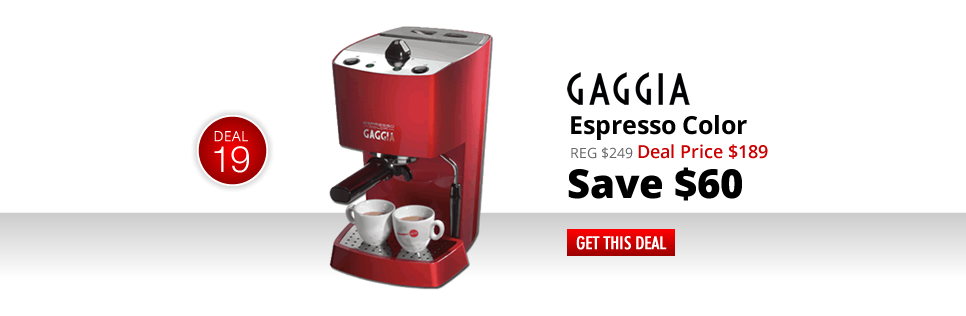 Gaggia Espresso Color - Deal Price: $189 - Save $60