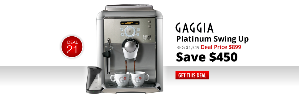 Gaggia Platinum Swing Up - Deal Price: $899 - Save $450