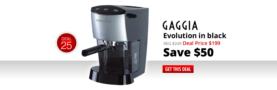 Gaggia Evolution in black - Deal Price: $219 - Save $30