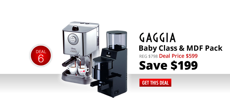 Gaggia Baby Class and MDF Pack - Deal Price $599 - Get this Deal